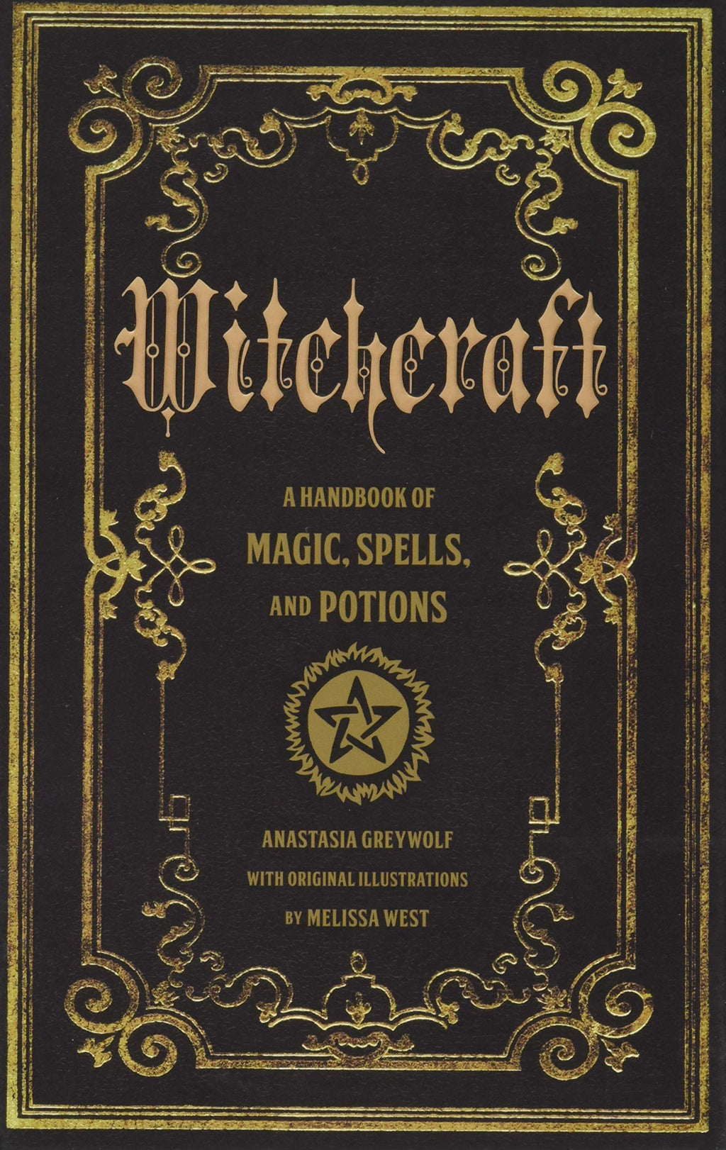 Witchcraft by Anastasia Greywolf