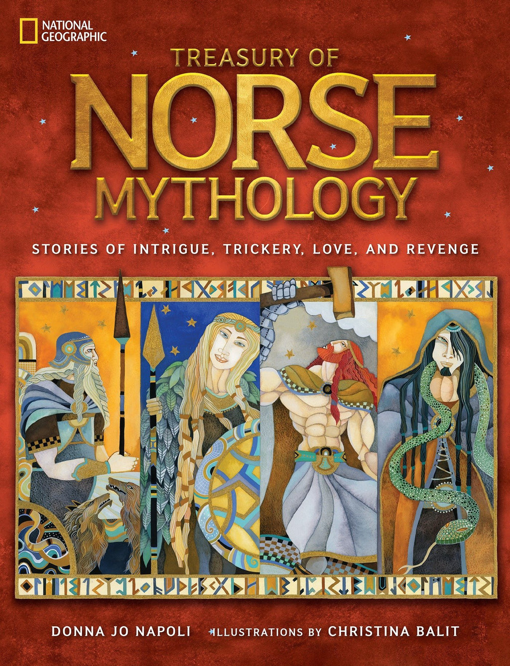 Treasury of Norse Mythology by Donna Jo Napoli & Christina Balit