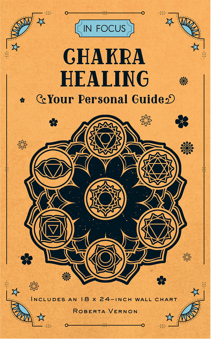 In Focus Chakra Healing by Roberta Vernon