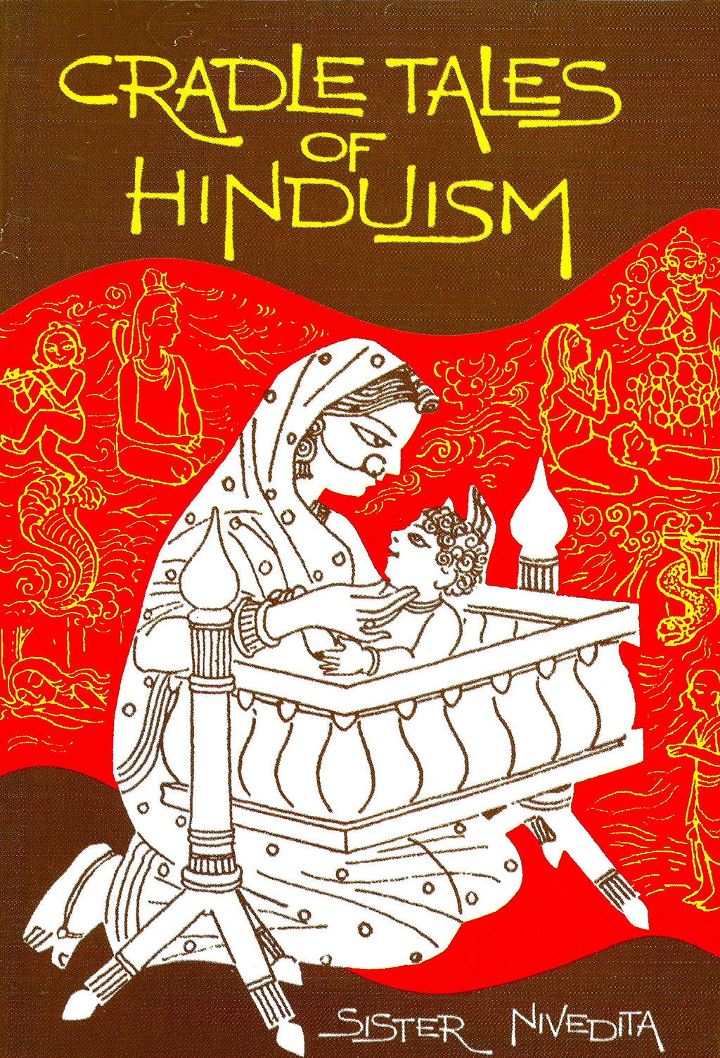 Cradle Tales of Hinduism by Sister Nivedita