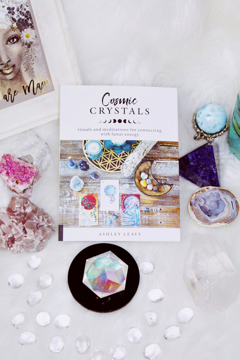SIGNED! Cosmic Crystals by Ashley Leavy