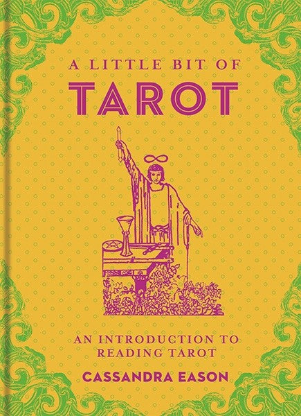 Little Bit of Tarot by Cassandra Eason