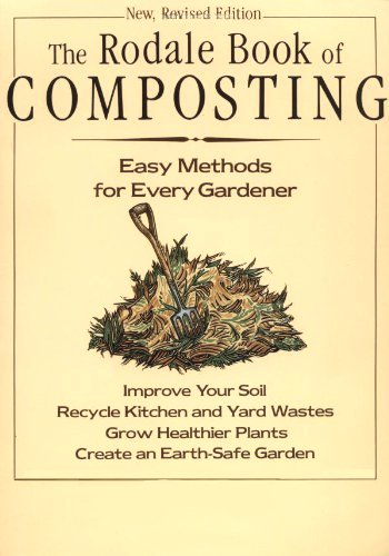 Rodale Book of Composting by Jerry Minnich & Deborah Martin & Grace Gershuny