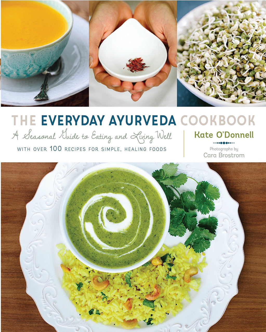 Everyday Ayurveda Cookbook by Kate O'Donnell