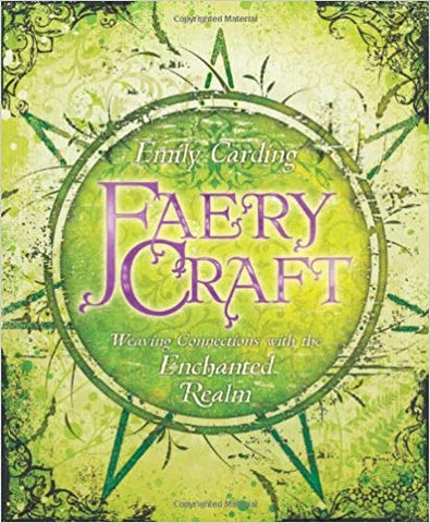 Witch's Guide to Faery Folk by Edain McCoy