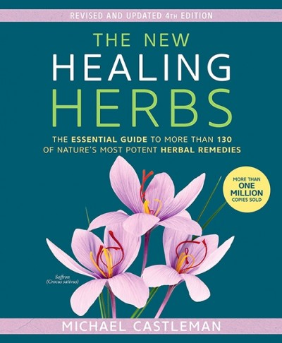 New Healing Herbs by Michael Castleman