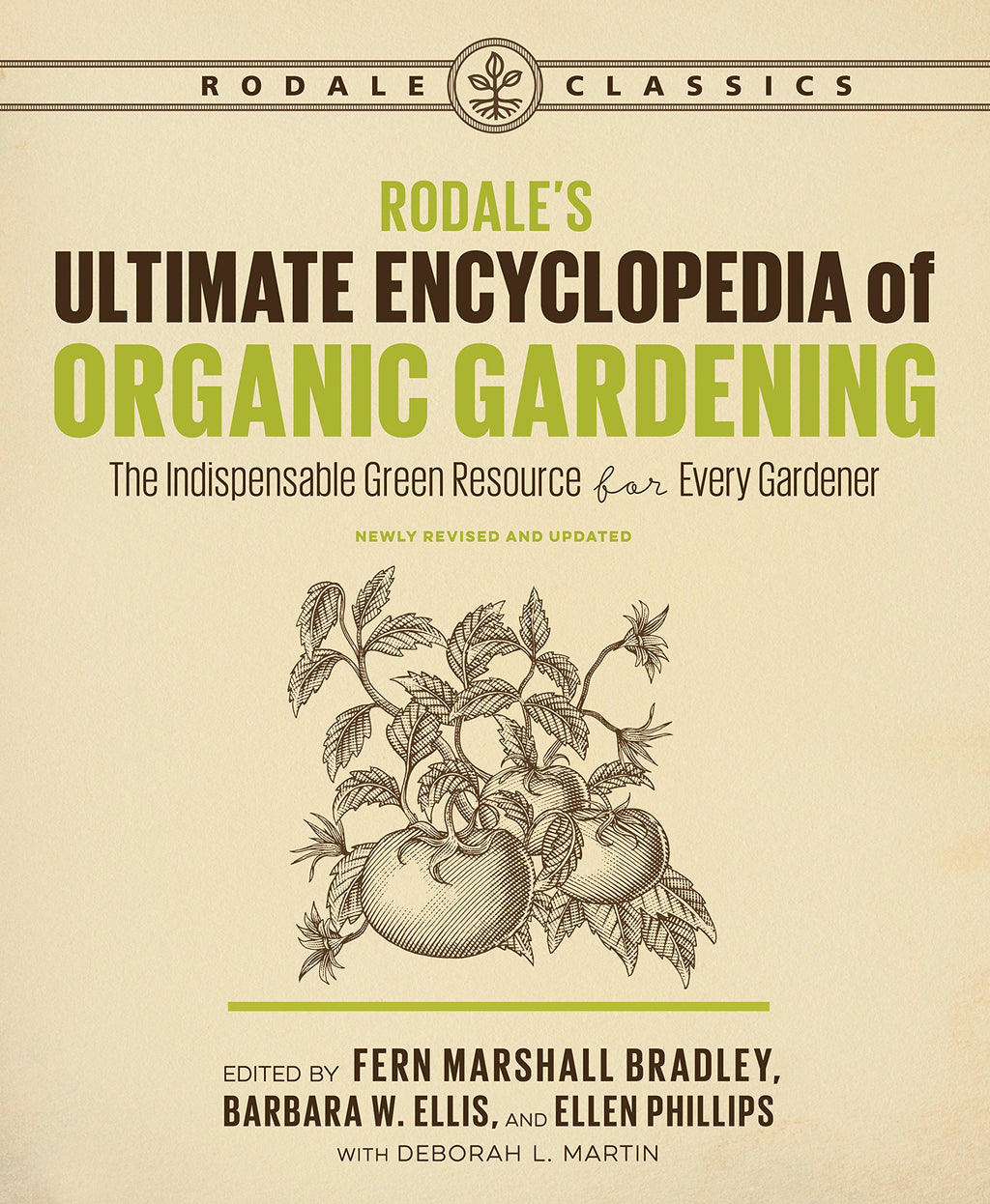 Rodale's Ultimate Encyclopedia of Organic Gardening by Deborah Martin
