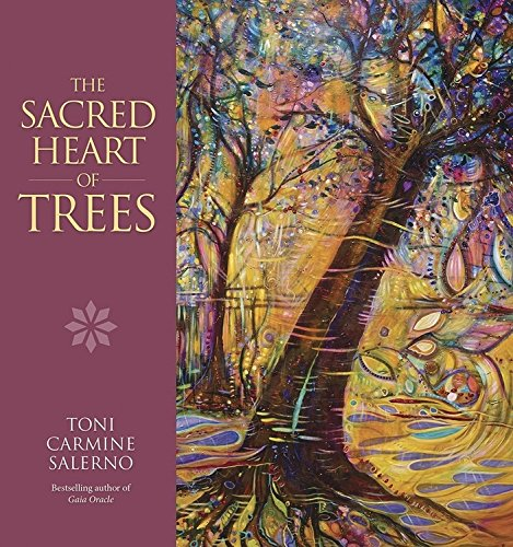 Sacred Heart of Trees by Toni Carmine Salerno
