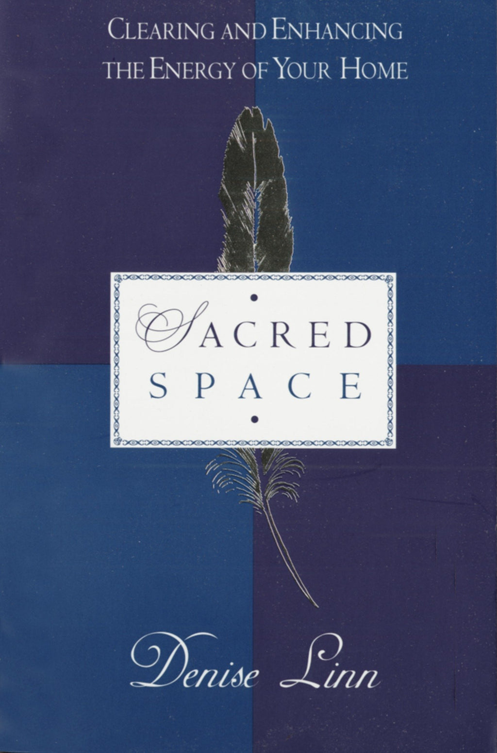 Sacred Space by Denise Linn