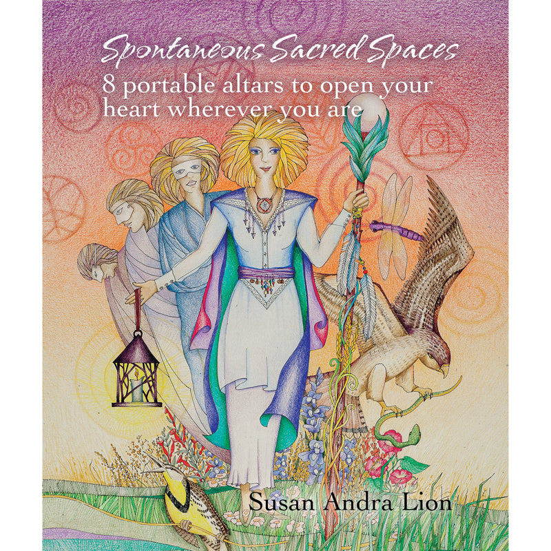 Spontaneous Sacred Spaces by Sue Lion