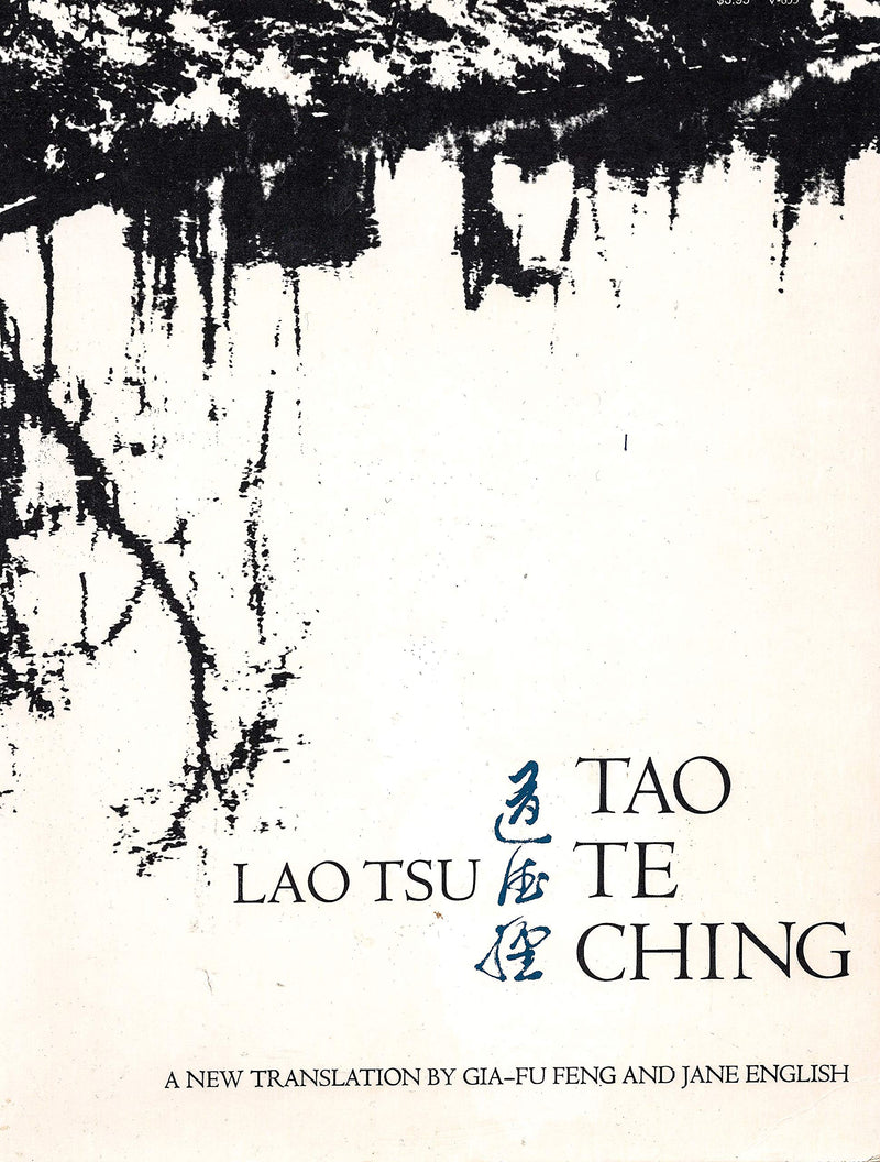 Tao Te Ching by Lao Tsu & Gia-fu Geng & Jane English