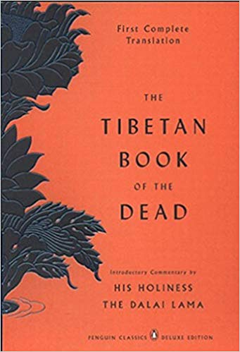 Tibetan Book of the Dead by Gyurme Dorje & Graham Coleman & Thupten Jinpa & His Holiness the Dalai Lama
