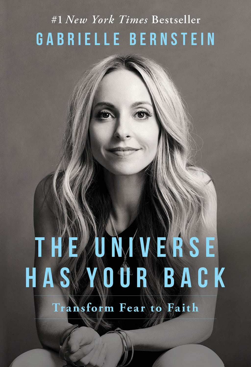 Universe Has Your Back by Gabrielle Bernstein