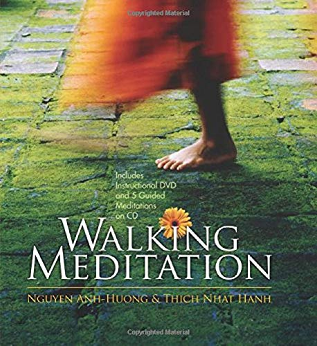 Walking Meditation by Thich Nhat Hanh & Nguyen Anh-Huong