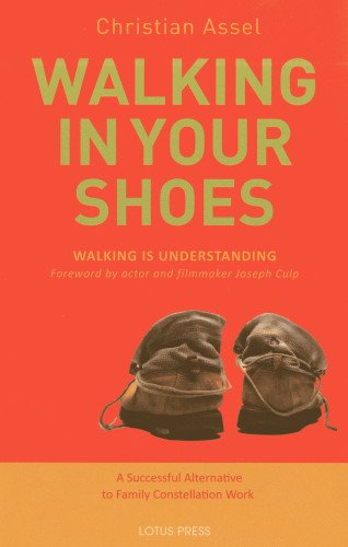 Walking in Your Shoes by Christian Assel
