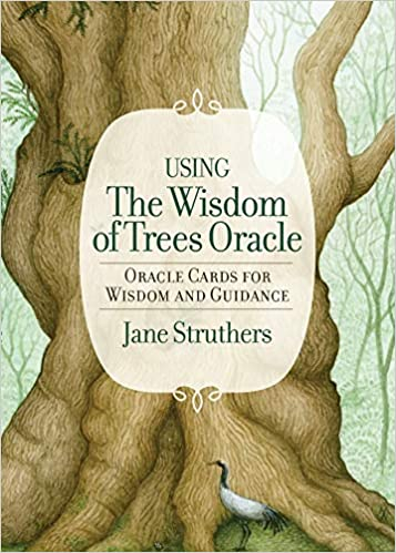 Wisdom of the Trees Oracle by Jane Suthers