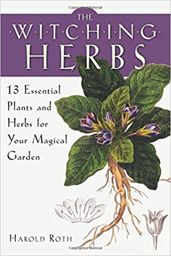 Witching Herbs by Harold Roth
