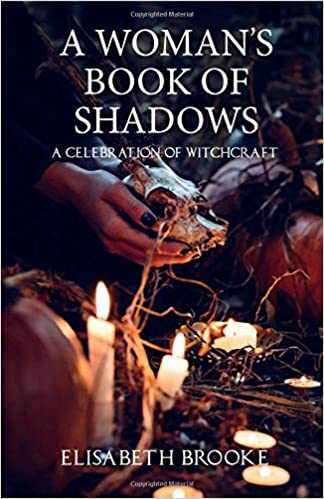 Woman's Book of Shadows by Elisabeth Brooke