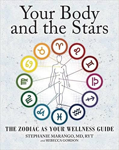Your Body and the Stars by Stephanie Marango & Rebecca Gordon