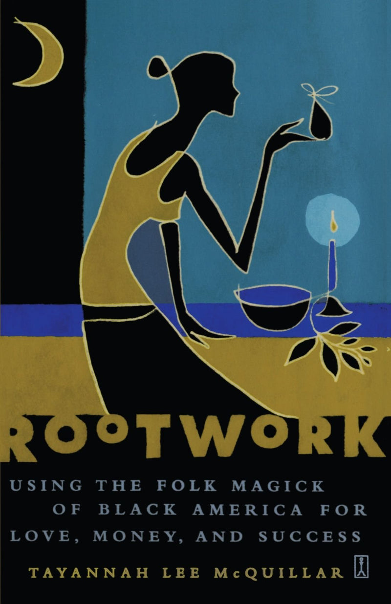 Rootwork by Tayannah McQuillar
