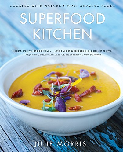 Superfood Kitchen by Julie Morris