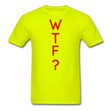 WTF Tee - safety green