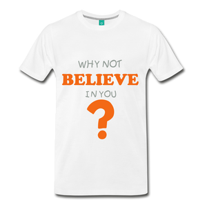 BELIEVE IN YOU TEE - white