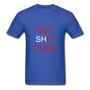 Get SHit Done Tee - royal blue