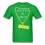 Let Me Be Great Tee - bright green