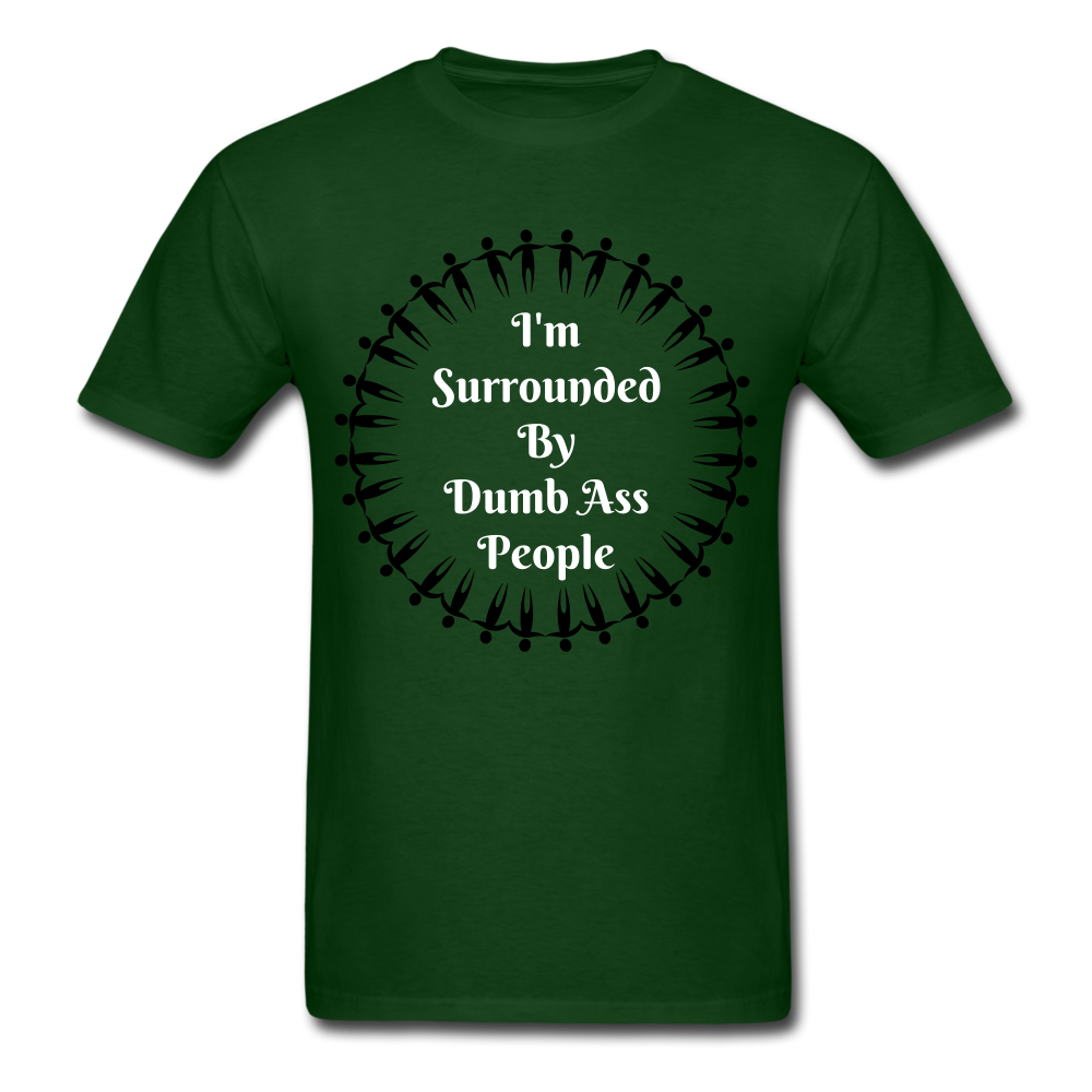 Dumb Ass Tee - forest green