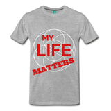 MY LIFE MATTERS - heather gray