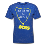 Let Me Be Great Tee - mineral royal