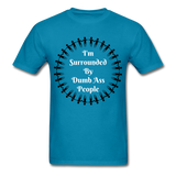 Dumb Ass Tee - turquoise