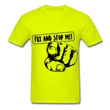 Stop Me Tee - safety green