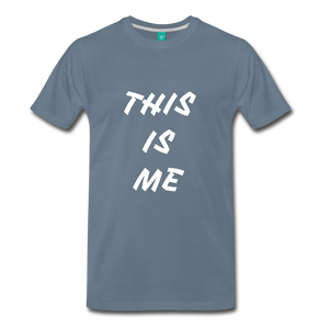 This is me Tee - steel blue