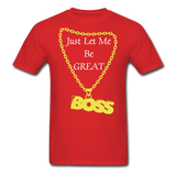 Let Me Be Great Tee - red