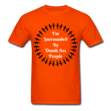 Dumb Ass Tee - orange