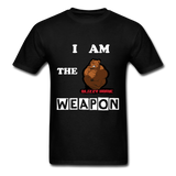 I AM THE WEAPON - black