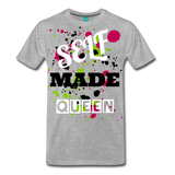 Self Made Queen - heather gray