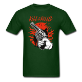 Kill Tee - forest green
