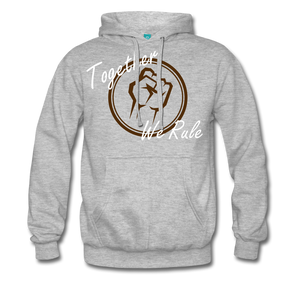 Together We Rule Hoodie - heather grey