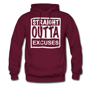 Straight Outta Excuses - burgundy