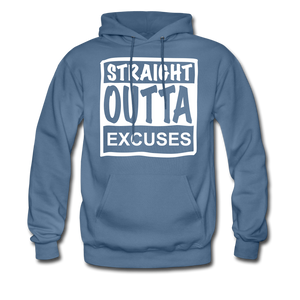 Straight Outta Excuses - denim blue