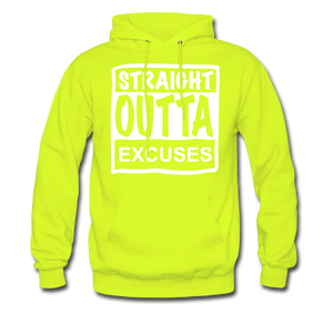 Straight Outta Excuses - safety green