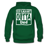 Straight Outta Bed - forest green