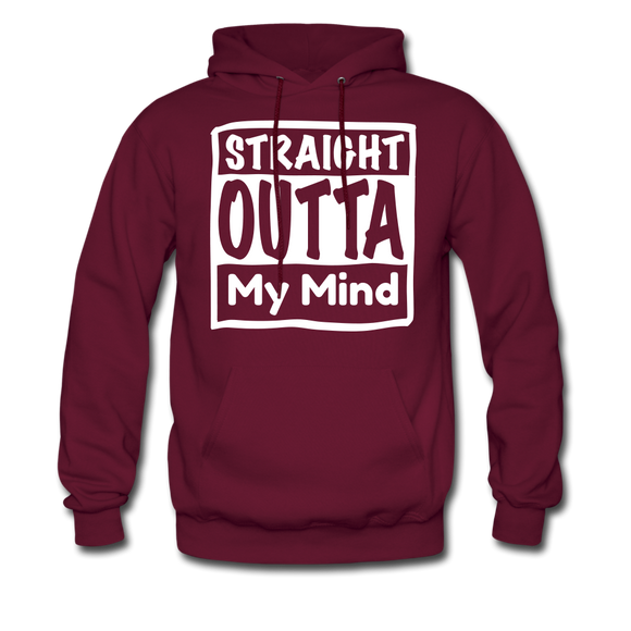 Straight Outta My Mind - burgundy