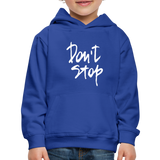 Kid's Don't Stop Hoodie - royal blue