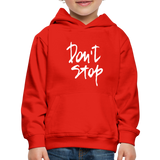 Kid's Don't Stop Hoodie - red