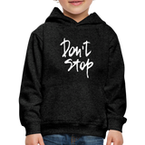 Kid's Don't Stop Hoodie - charcoal gray