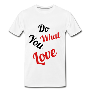 Do what you love. - white